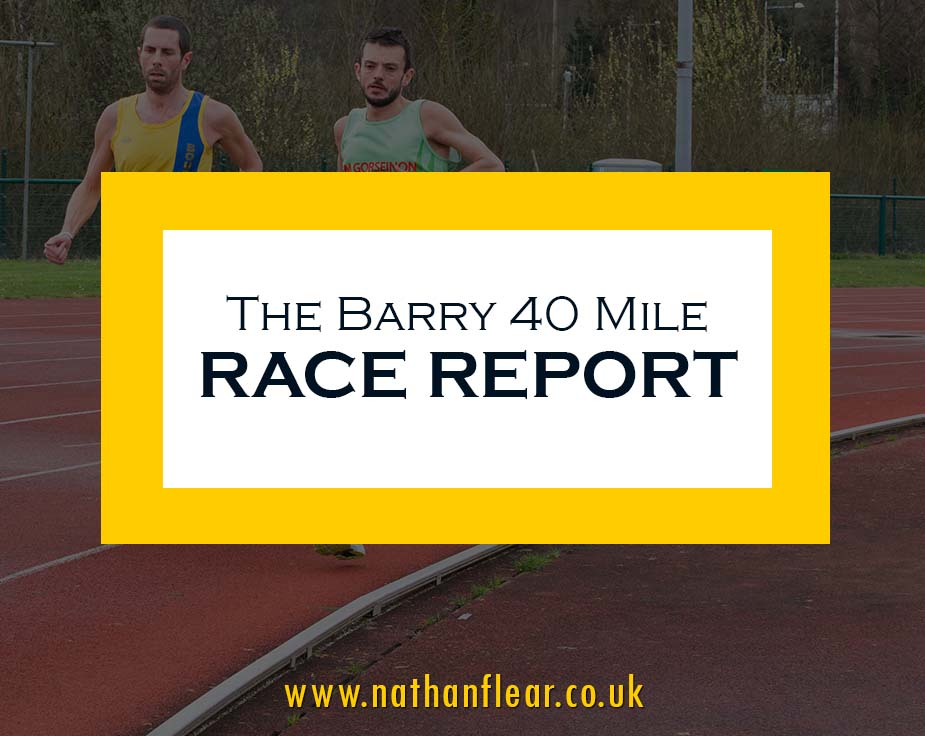 barry 40 mile track race report